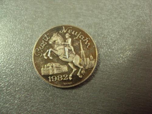 медаль жетон prosit neujahr 1982 intercontinental vienna №8993