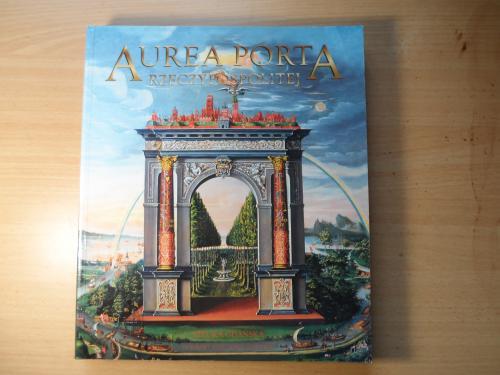 Aurea Porta (Золотые ворота Речпосполитой), искусство Гданска 15-17 в.в.