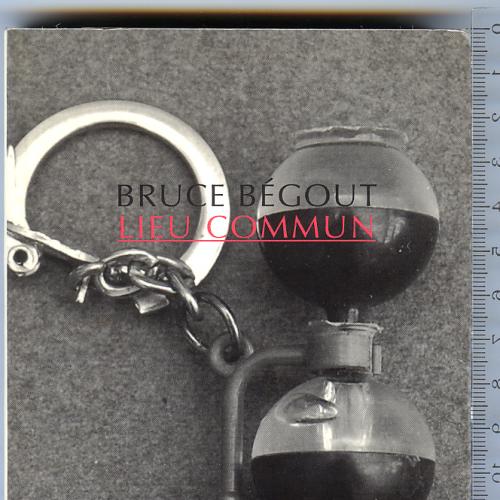 Ессе «Lieu commun/Прописная истина» фр.философа Брюса Бегу издательства «Allia» 2003/2009 г.