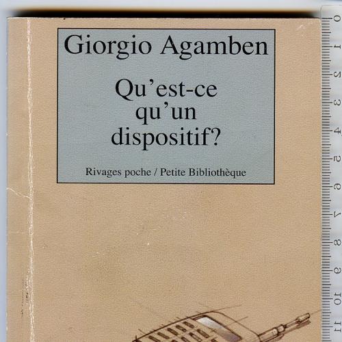 Карманное издание ессе «Qu'est-ce qu'un dispositif?» итал. философа Джорджо Агамбена 2011г.