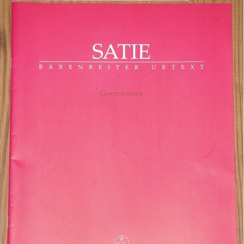 """Нотное издание """"Gnossiennes/Гноссиенны"""" 2013 года композитора Э.Сати издания Bärenreiter."""