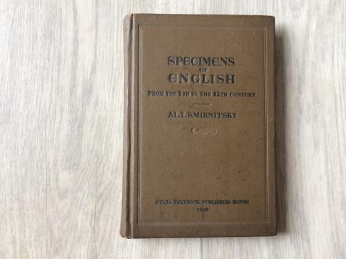 "Al.I. Smirnitsky ""Specimens of English"" (1938)"