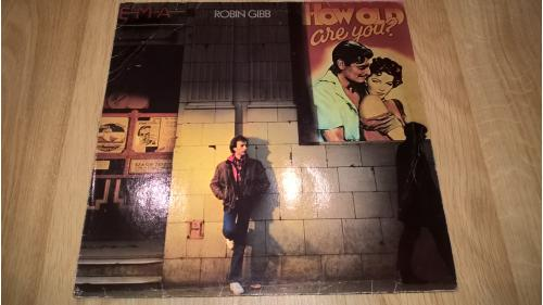 Robin Gibb Ex Bee Gees (How Old Are You?) 1982. (LP). 12. Vinyl. Пластинка. Germany.