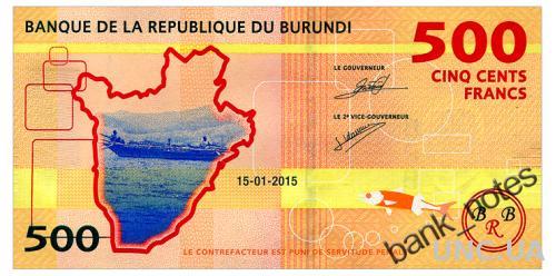 БУРУНДИ 50 BURUNDI 500 FRANCS 2015 Unc