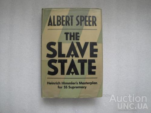 "Книга Albert Speer ""The Slave State"""