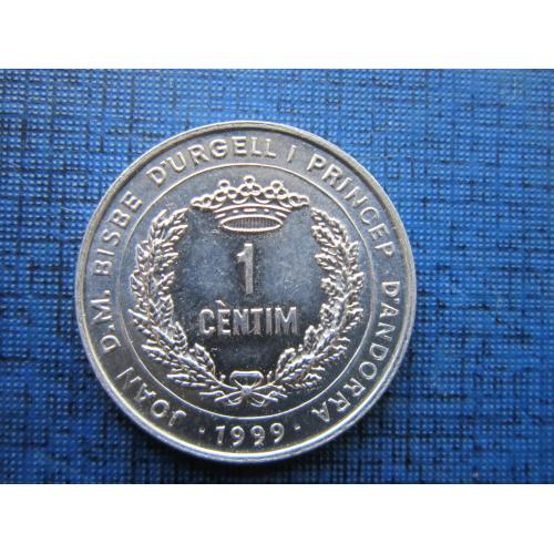 Монета 1 сантим Андорра 1999 ФАО состояние