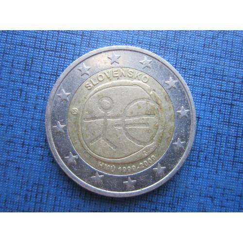 Монета 2 евро Словакия 2009 10 лет евровалюте