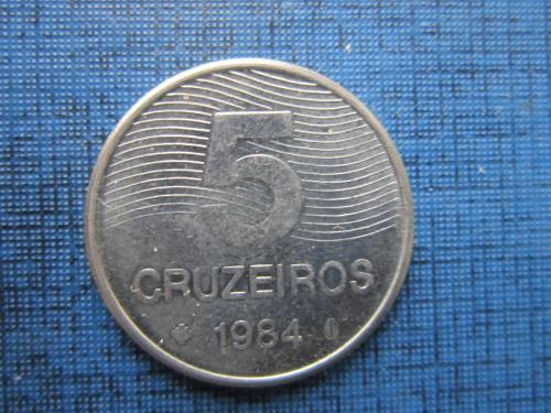 Монета 5 крузейро Бразилия 1984