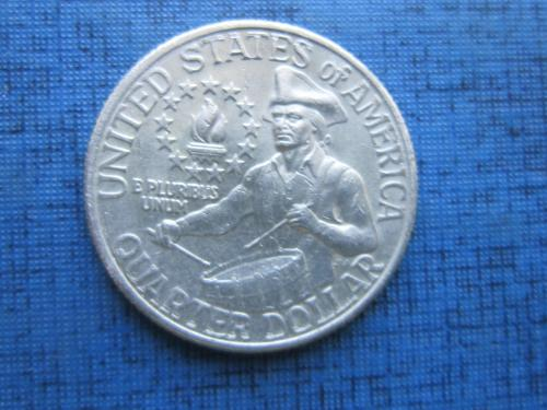 Монета квотер 25 центов США 1976 200 лет государству барабанщик