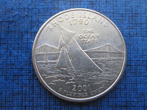 монета квотер 25 центов США 2001 Р Род Айленд корабль парусник яхта