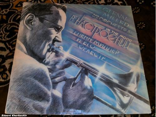 Glenn Miller And His Orchestra = Гленн Миллер И Его Оркестр* – In The Mood = В Настроении  VG+/VG+