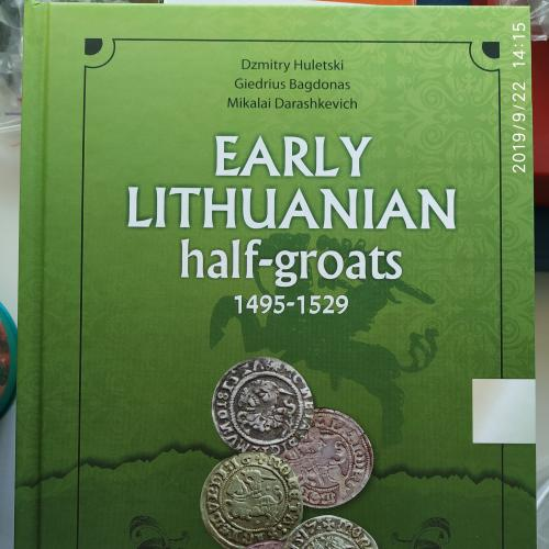 Каталог Early Lithuanian Half-Groats 1495-1529. D.Huletski, G.Bagdonas (2018)
