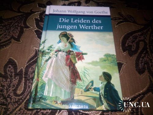 Johann Wolfgang von Goethe DIE LEIDEN DES JUNGEN WERTHER