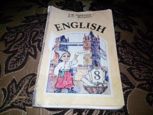 Плахотник АНГЛІЙСЬКА МОВА ENGLISH (8 клас)