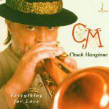 Chuck Mangione – Everything For Love ( made in USA )