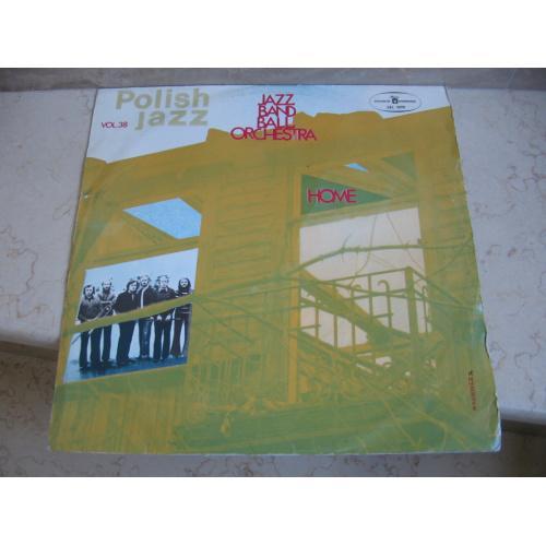 Jazz Band Ball Orchestra – Home  ( Poland ) JAZZ LP