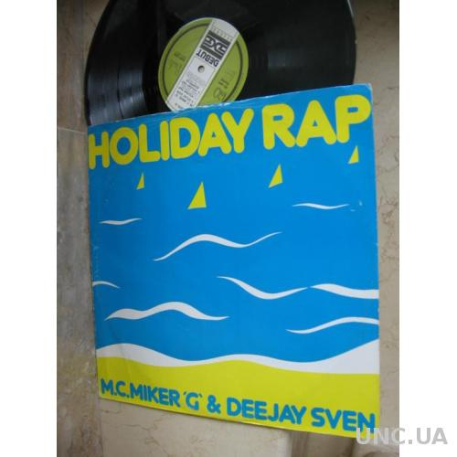 "M.C.Miker""G"" & Deejay Sven* – Holiday Rap ( England )    Hip Hop Style: Pop Rap Disco"