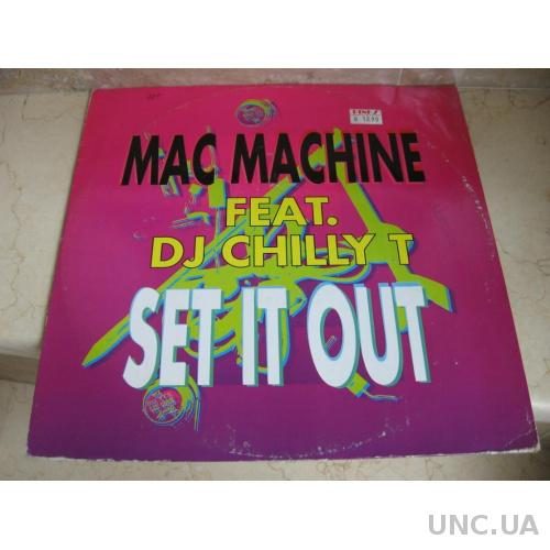 Mac Machine : Featuring DJ Chilly T  (Germany)