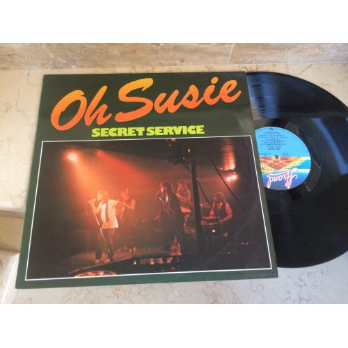 Secret Service – Oh Susie   ( made in Germany  ) LP