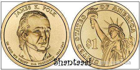 Shantaaal, 1 доллар 2009, Джеймс Полк, 11 президент США
