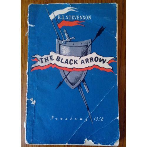 Стивенсон Р.Л. Черная стрела.  (на английском языке)  1958