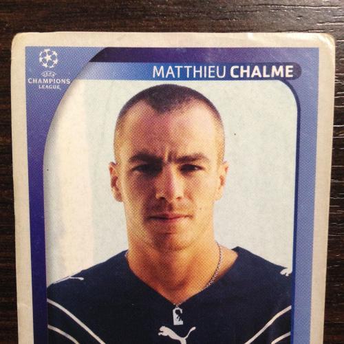 Наклейка. Matthieu Chalme. Champions League 2008-2009. PANINI.