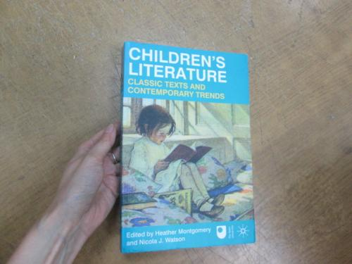 Childrens literature. Classic texts and contemporary trends. Montgomery H., Watson N.