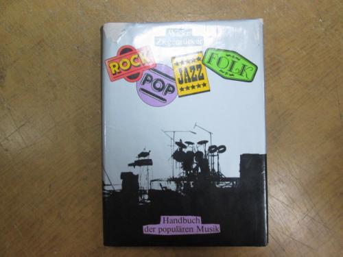 Rock. Pop. Jazz. Folk. Handbuch der popularen musik. Wicke P., W. Ziegenrucker