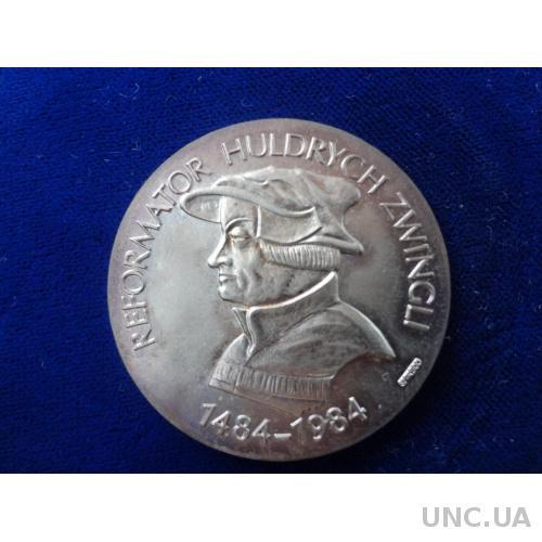 Швейцария 500 лет Ульриху Цвингли 1984 медаль серебро