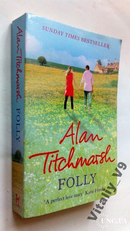 Alan Titchmarsh. Folly.  На английском.