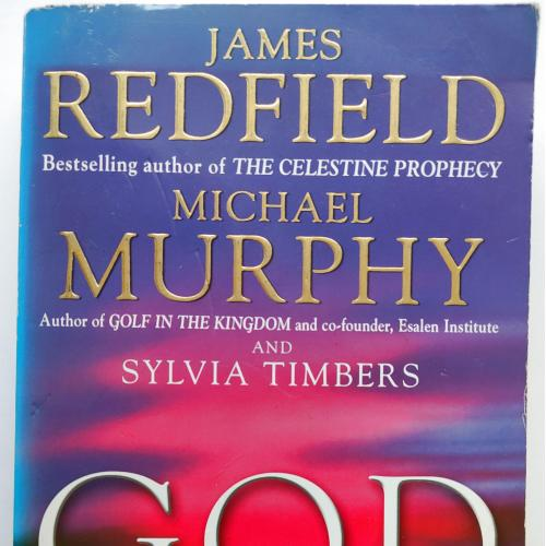 God And The Evolving Universe. Michael Murphy
