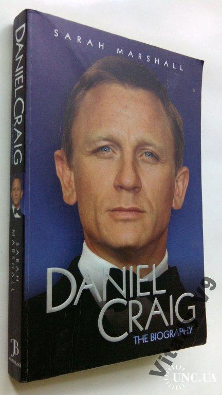 Sarah Marshall. Daniel Craig: The Biography.