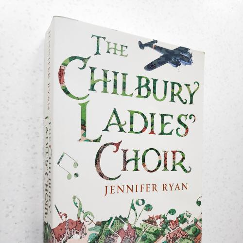 The Chilbury Ladies' Choir.  Jennifer Ryan.