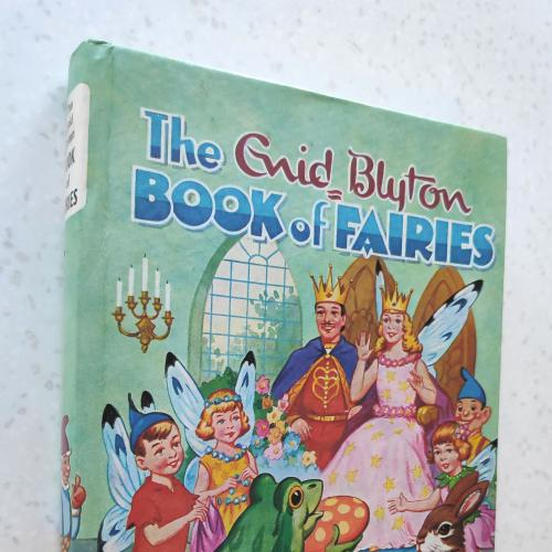 The Enid Blyton Book of Fairies. Enid Blyton. 1967 by Dean & Son.