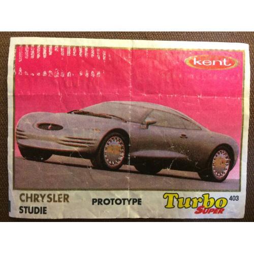 """Фантик, вкладыш от жвачки  Turbo Kent Super """" CHRYSLER STUDIE"""""""