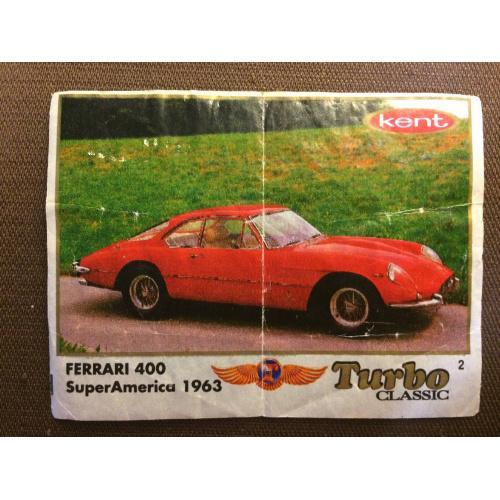 """Фантик, вкладыш от жвачки  Turbo Kent Classic """" FERRARI 400"""""""