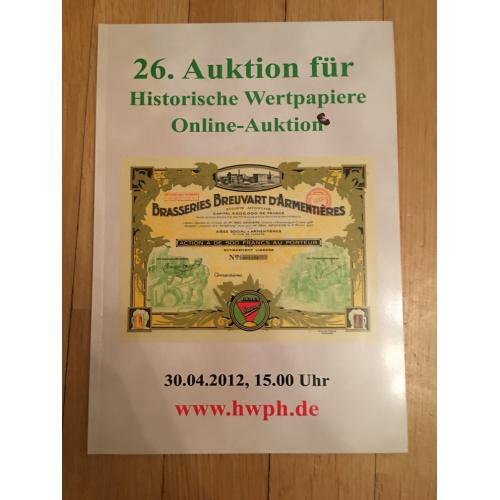 Каталог 26-го аукциона по скрипофилии HWPH 2012 г.