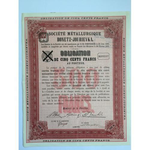 Металлургическая компания Донецк Юрьевка — облигация 500 франков — 1900 год
