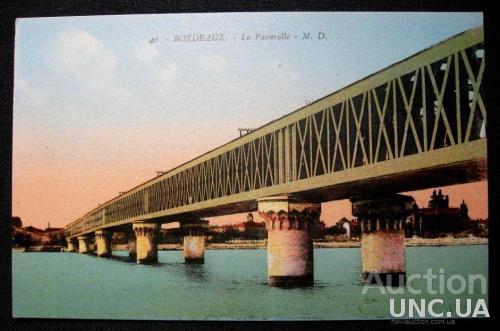 Открытка (ПК). Франция. Бордо. Мост Эйфеля.  Лот 202