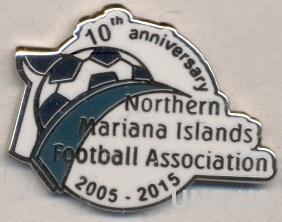Сев.МарианО-ва, федер.футб.юбилей10 ЭМАЛЬ/North.Marianas football federation pin