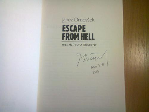 Escape from Hell: The Truth of a President  Janez Drnovšek Editions Latour, 1996