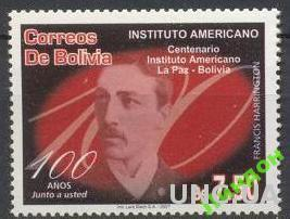 Боливия 2007 100 лет Институту Америк ученый **