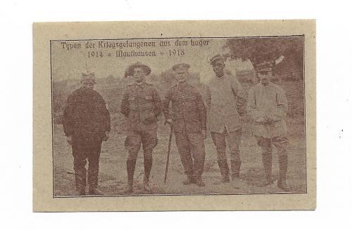 Австрия нотгельд 10 геллеров Маутхаузен. Фото с лагеря для военнопленных 1914 1918
