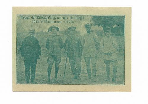 Австрия нотгельд 20 геллеров Маутхаузен. Фото с лагеря для военнопленных 1914 1918