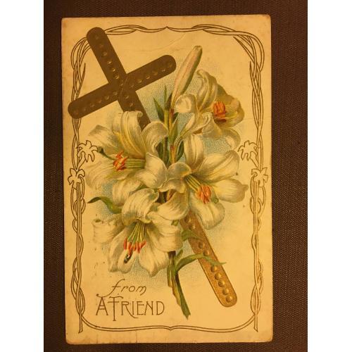 Старинная пасхальная открытка  ЛИЛИЯ КРЕСТ